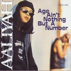 aaliyah   age aint nothin but